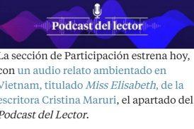 La Vanguardia inaugura su nueva sección de Podcast, con un audio relato de Cristina Maruri.